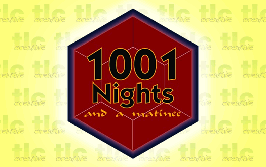 1001 Nights (and a matinee)