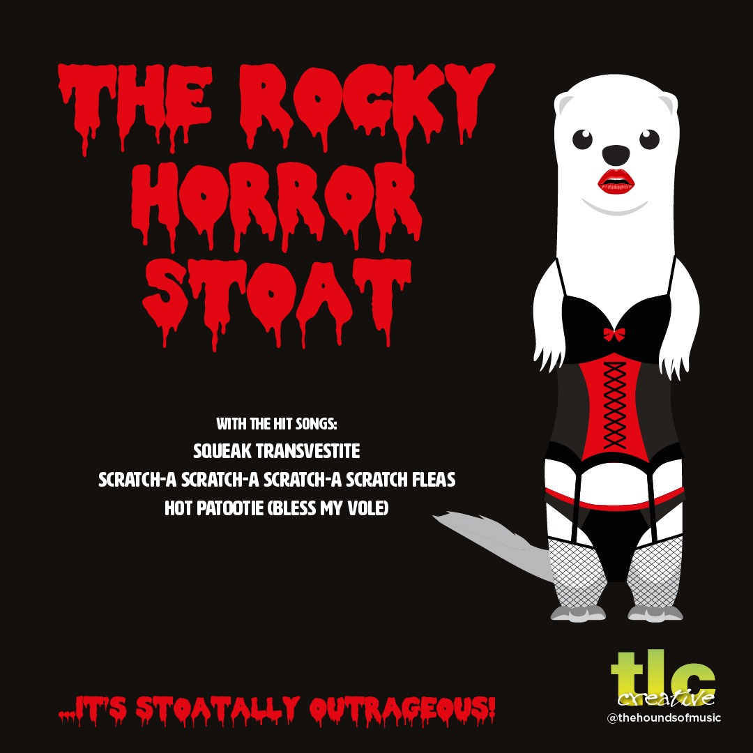 Hounds of Music - Rocky Horror Stoat